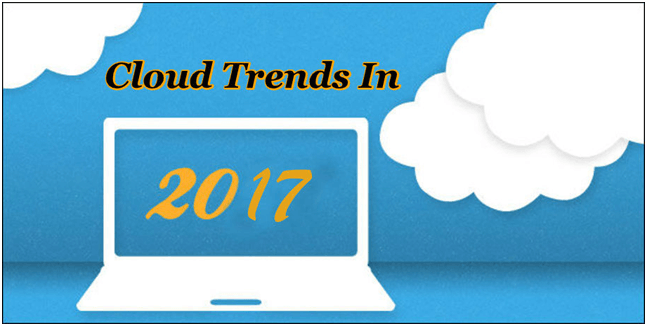 Cloud Trends 2017